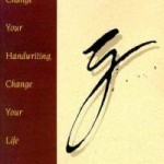 Change Your Handwriting, Change Your Attitude