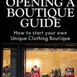 Starting a Clothing Boutique by Briana Stewart