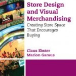 Creating Store Space That Encourages Buying by Claus Ebster