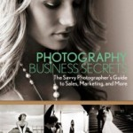 Photography Business Secrets by Lara White
