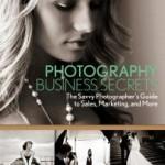 Photography Business Secrets by Lara White